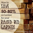 How to Save BIG Money on Lumber Supplies for Raised Bed Garden