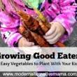 5 Easy Vegetables to Plant With Your Kids