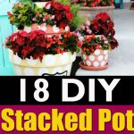 18 DIY Stacked Pot Ideas